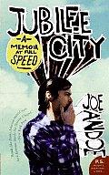 Jubilee City: A Memoir at Full Speed (P.S.)