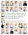 Chefs Story 27 Chefs Talk About What Got Them into the Kitchen