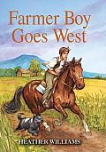 Farmer Boy Goes West (Little House)