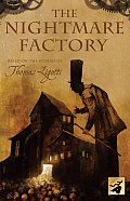 Nightmare Factory Based on the Stories of Thomas Ligotti