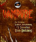 Vampyre The Terrifying Lost Journal of Dr Cornelius Van Helsing