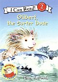 Gilbert, the Surfer Dude (I Can Read! Reading with Help: Level 2)