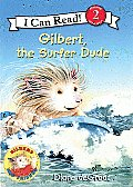 Gilbert, the Surfer Dude (I Can Read - Level 2)