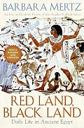 Red Land, Black Land: Daily Life in Ancient Egypt Cover