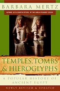 Temples, Tombs and Hieroglyphs (07 Edition)