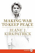 Making War to Keep Peace (Large Print)