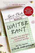 Waiter Rant Thanks for the Tip Confessions of a Cynical Waiter