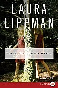 What the Dead Know (Large Print) Cover