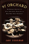 97 Orchard an Edible History of Five Immigrant Families in One New York Tenement