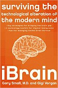 iBrain: Surviving the Technological Alteration of the Modern Mind Cover