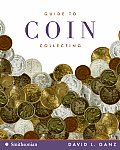 Guide to Coin Collecting (Collector's)