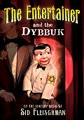Entertainer & The Dybbuk