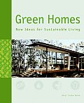 Green Homes New Ideas for Sustainable Living