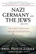 Nazi Germany and the Jews, 1933-1945