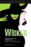 Wicked: Memorias de Una Bruja Mala (Spanish Language Edition) Cover