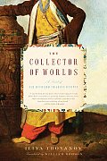 Collector of Worlds A Novel of Sir Richard Francis Burton