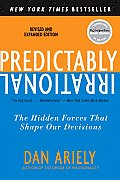 Predictably Irrational: The Hidden Forces That Shape Our Decisions Cover