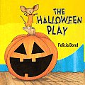 The Halloween Play (Laura Geringer Books)