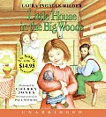 Little House in the Big Woods (Little House the Laura Years)