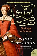 Elizabeth: The Struggle for the Throne (P.S.)