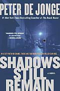 Shadows Still Remain