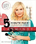 The 5-Minute Face: The Quick & Easy Makeup Guide for Every Woman Cover