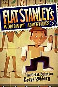 Flat Stanleys Worldwide Adventures 2 The Great Egyptian Grave Robbery