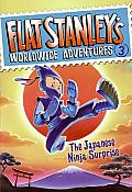 Flat Stanley's Worldwide Adventures #3: The Japanese Ninja Surprise (Flat Stanley's Worldwide Adventures) Cover