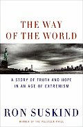 The Way of the World: A Story of Truth and Hope in an Age of Extremism Cover