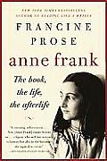 Anne Frank: The Book, the Life, the Afterlife (P.S.) Cover