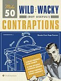 Make 50 Wild & Wacky But Useful Contraptions