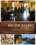 The Big Sur Bakery Cookbook: A Year in the Life of a Restaurant Cover