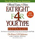 Eat Right for Your Type: The Individualized Diet Solution to Staying Healthy, Living Longer and Achieving Your Ideal Weight (Abridged) Cover