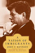 A Nation Of Immigrants by John Fitzgerald Kennedy