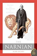 The Narnian: The Life and Imagination of C. S. Lewis Cover
