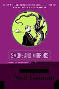 Smoke & Mirrors Short Fictions & Illusions