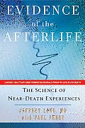 Evidence of the Afterlife The Science of Near Death Experience