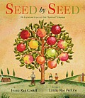 Seed by Seed: The Legend and Legacy of John Appleseed Chapman