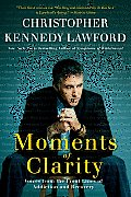 Moments of Clarity: Voices from the Front Lines of Addiction and Recovery Cover