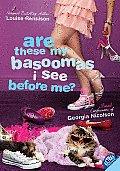 Georgia Nicolson 10 Are These My Basoomas I See Before Me