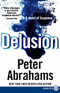 Delusion: A Novel of Suspense (Large Print)