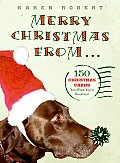 Merry Christmas From 150 Christmas Cards You Wish Youd Received