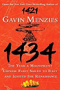 1434: The Year a Magnificent Chinese Fleet Sailed to Italy and Ignited the Renaissance Cover
