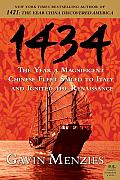 1434: The Year a Magnificent Chinese Fleet Sailed to Italy and Ignited the Renaissance (P.S.) Cover