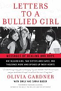 Letters to a Bullied Girl Messages of Healing & Hope