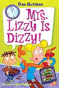My Weird School Daze 9 Mrs Lizzy Is Dizzy