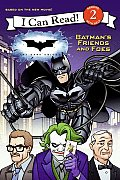 Batman's Friends and Foes (I Can Read Books: Level 2)
