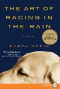 The Art of Racing in the Rain (Large Print) Cover