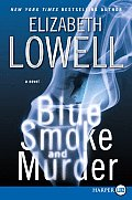 Blue Smoke and Murder (Large Print)