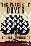 Plague of Doves (08 Edition) Cover